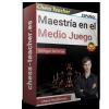 Maestría en el Medio Juego (Curso de ajedrez - GM Igor Smirnov)