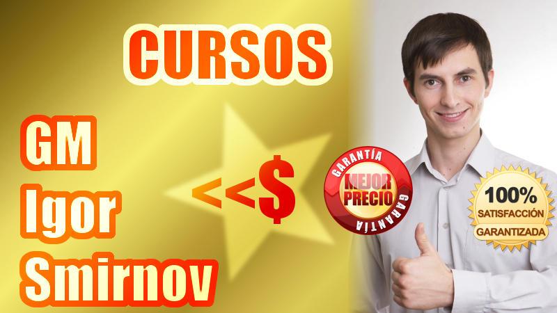 El mejor precio en los cursos de ajedrez del GM Igor Smirnov