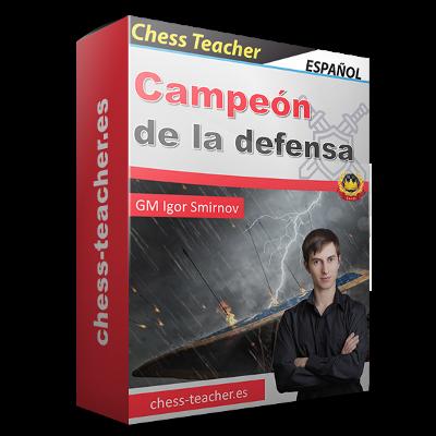 """""""Campeón de la defensa"""" del GM Igor Smirnov Curso-ajedrez_Campeon-de-la-defensa_chess-teacher"""
