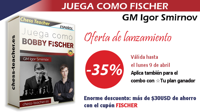 """Oferta de lanzamiento del curso """"Juega como Fischer"""""""