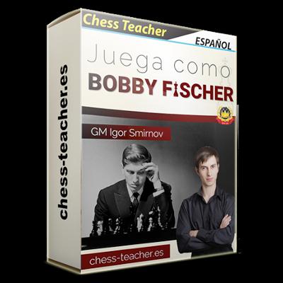 Juega como Fischer La forma clara, ganadora y consistente de jugar que cualquier jugador de ajedrez puede adoptar