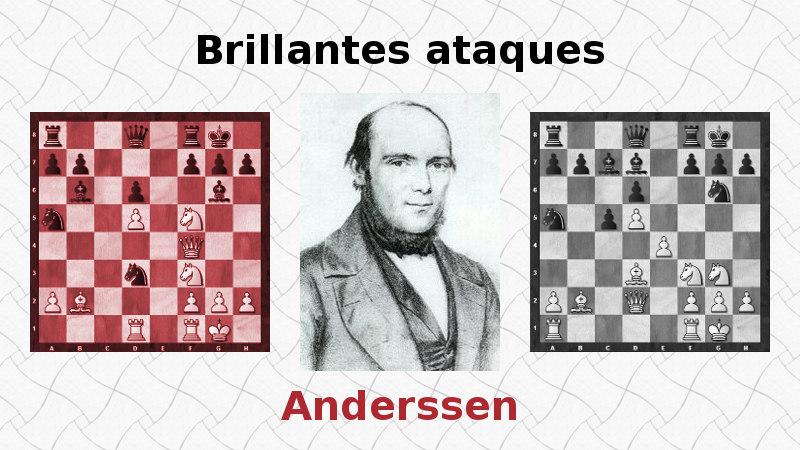 Brillantes ataques de Adolf Anderssen