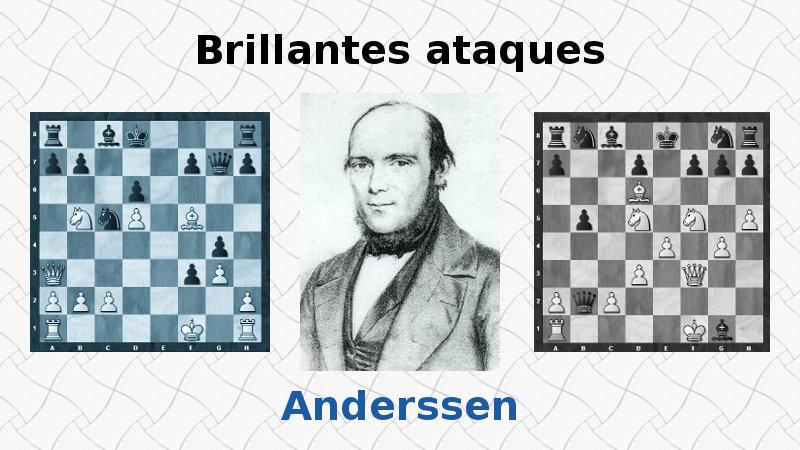 Ataques brillantes de Adolf Anderssen